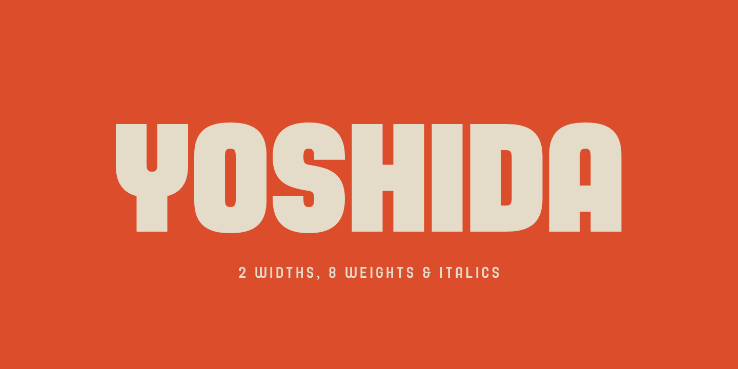 Yoshida Sans Is A Contemporary Typeface Created By Dan Jones And Published TypeUnion It Comes In 2 Widths Regular Condensed Each With 8 Weights